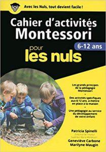 activites Montessori pour les nuls 6-12 ans